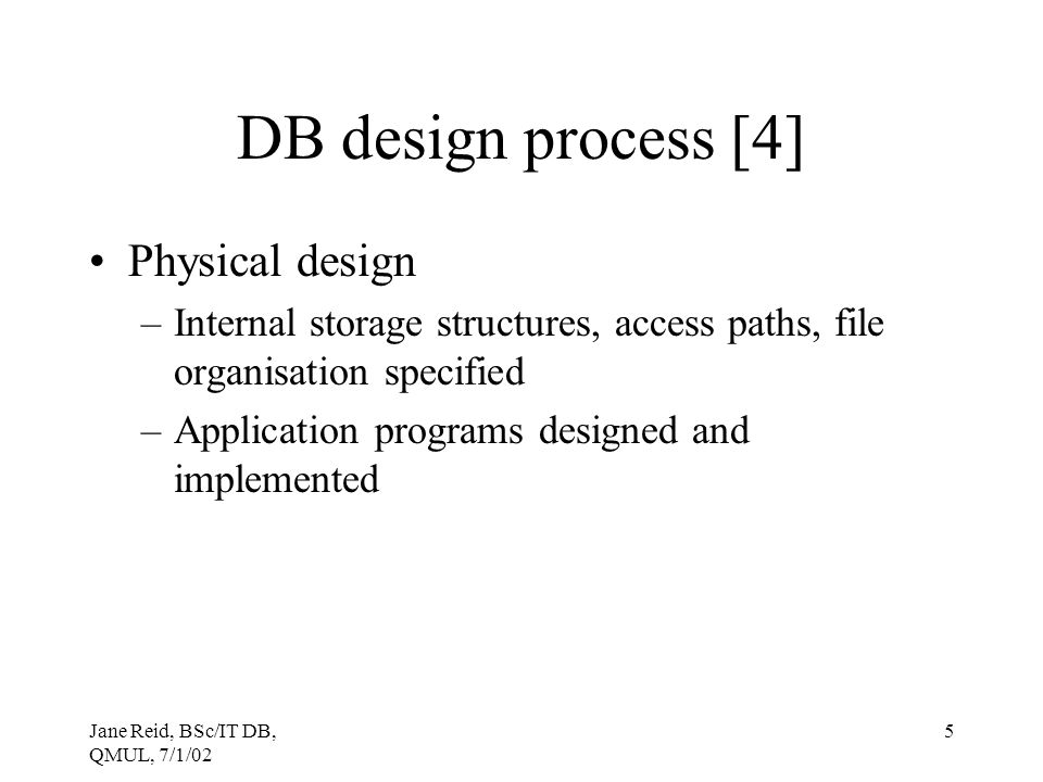 DB design process [4] Physical design